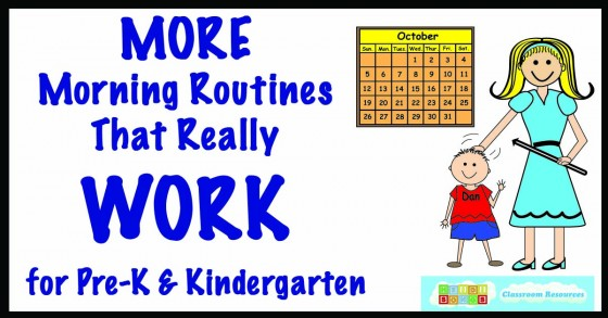 What Do We Really Know About Pre K >> More Morning Routines That Really Work For Pre K And Kindergarten