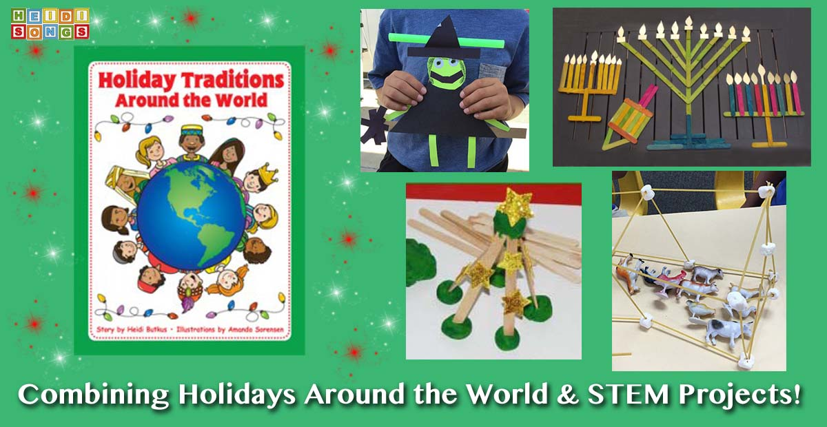 Holiday Traditions In Ten Minutes A Day Heidi Songs